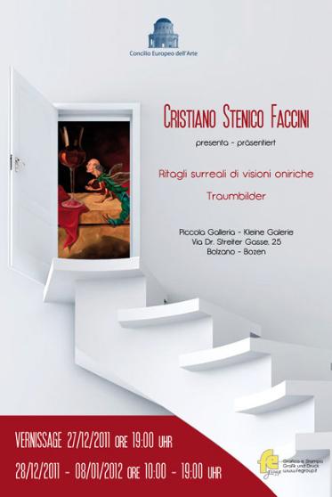 Traumbilder, Cristiano Stenico Faccini 2011